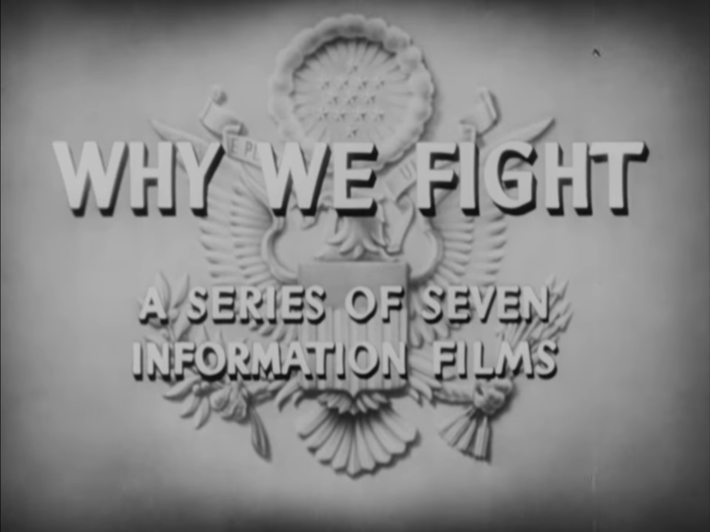 Why We Fight: 1 - Prelude To War