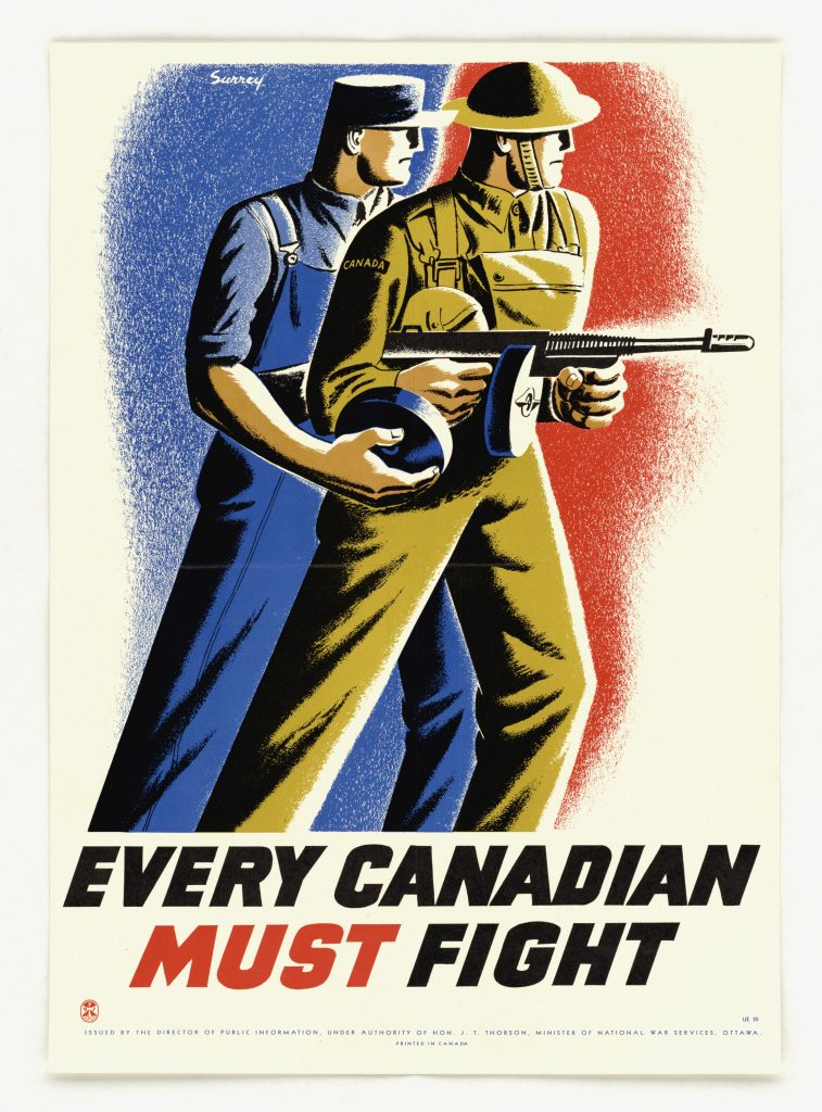 """Every Canadian Must Fight"""